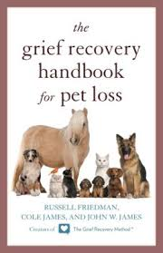 The Grief Recovery Handbook for Pet Loss